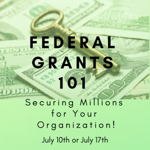 Federal Grants 101 July