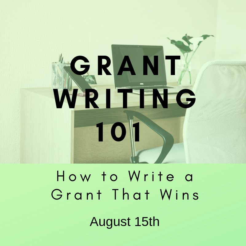 Grant Writing 101 - August 15th