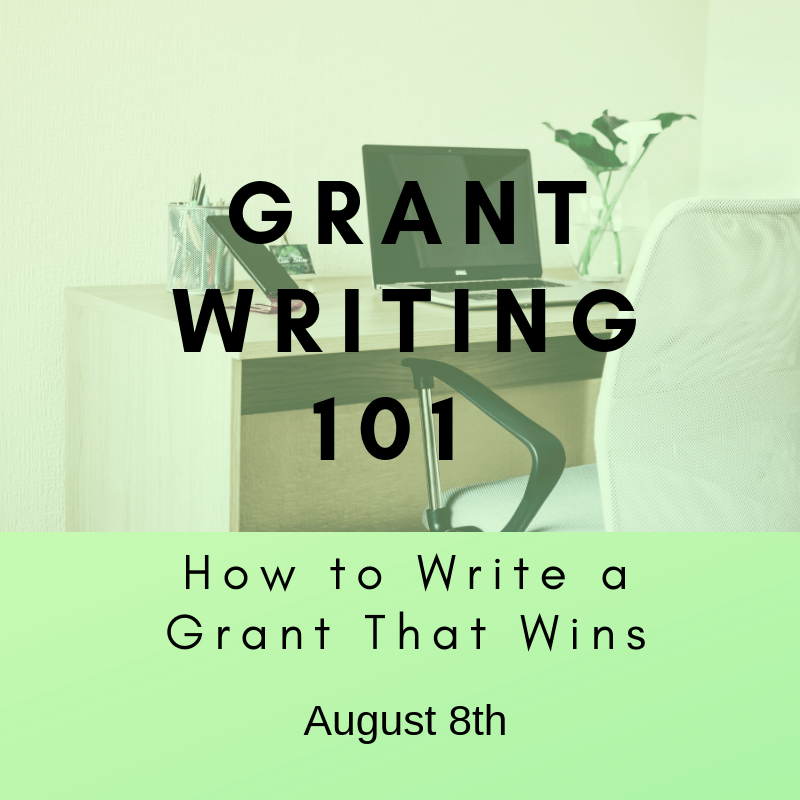 Grant Writing 101 - August 8th