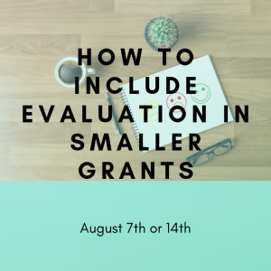 How To Include Eval in Smaller Grants - August