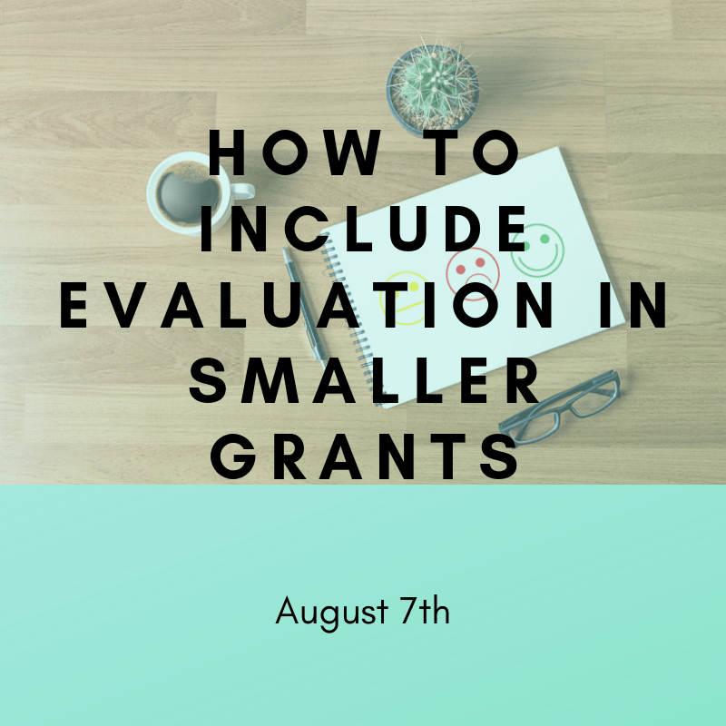 How To Include Eval in Smaller Grants - August 7th