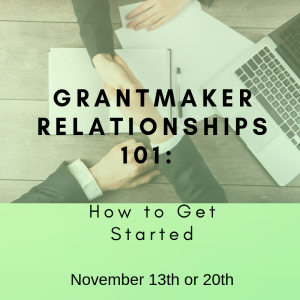 GrantMaker Relationships 101 November