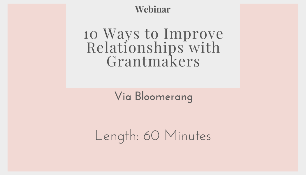 10 Ways to Improve Relationships with Grantmakers - Website