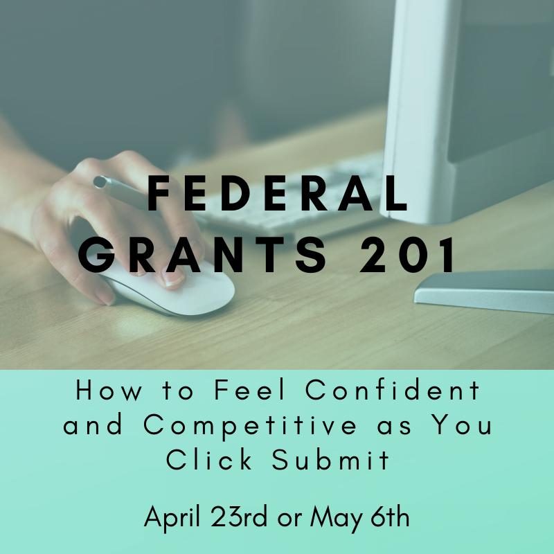 Federal Grants 201 April & May