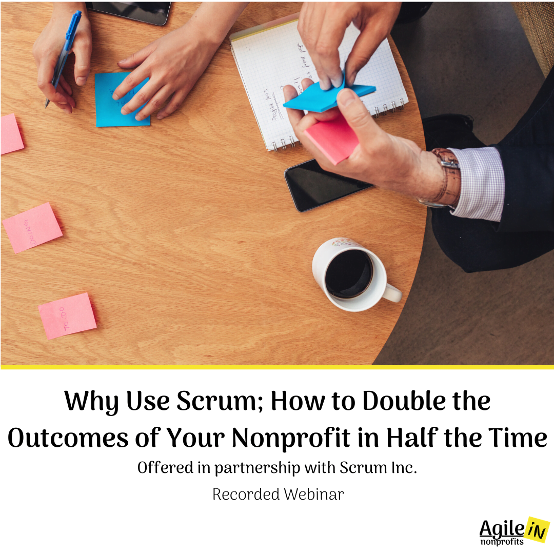 Why Use Scrum; How to Double the Outcomes of Your Nonprofit in Half the Time DHL website