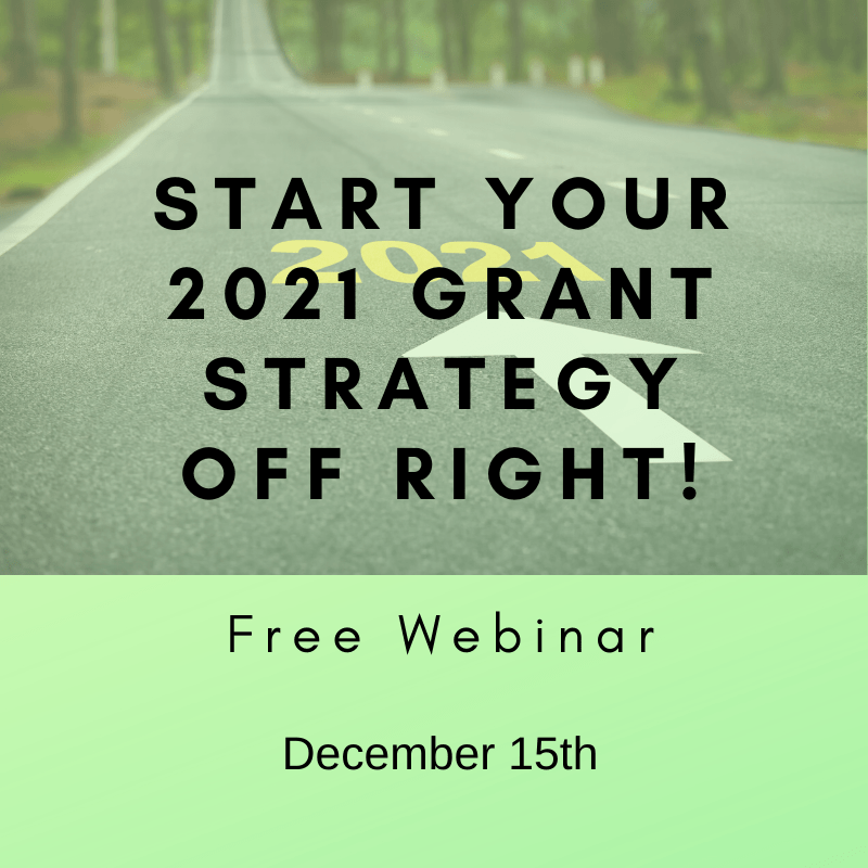 Start your 2021 grant strategy off right!