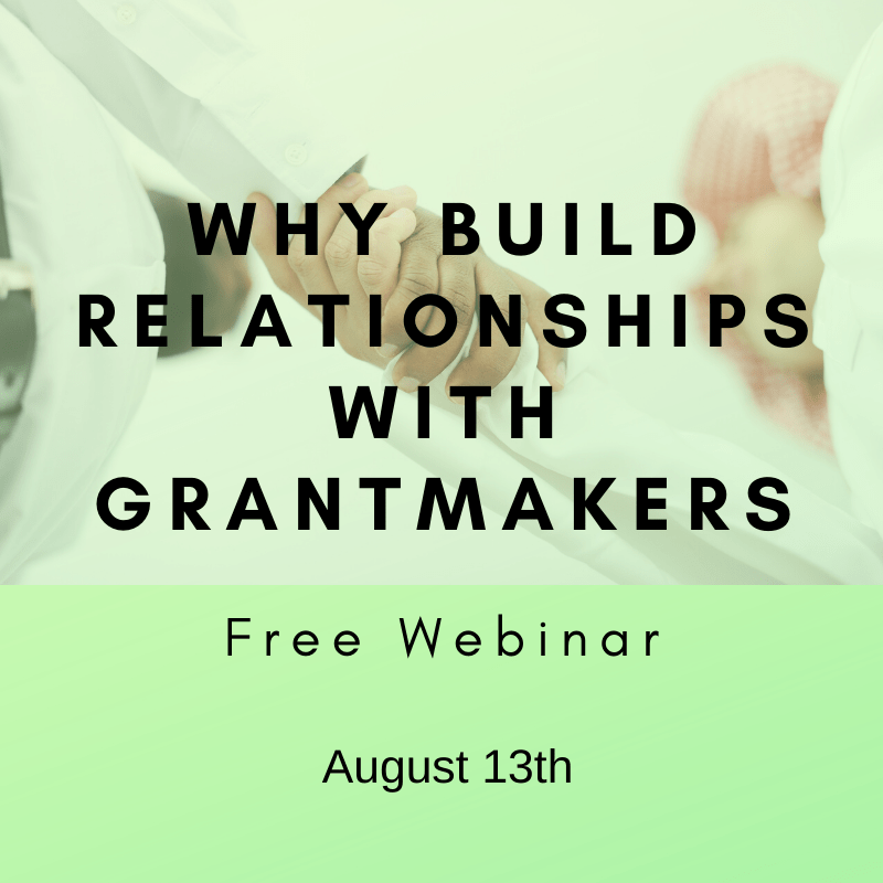 Why Build Relationships with Grantmakers