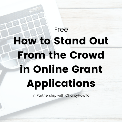 On Demand - How to Stand Out From the Crowd in Online Grant Applications