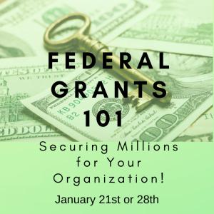 Federal Grants 101