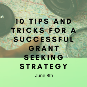 10 Tips and Tricks for a Successful Grant Seeking Strategy