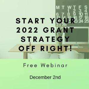 Start your 2022 grant strategy off right!